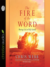 The Fire of the Word (MP3): Meeting God on Holy Ground